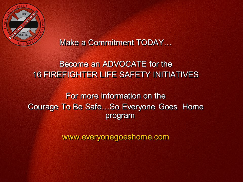 Make a Commitment TODAY… Become an ADVOCATE for the