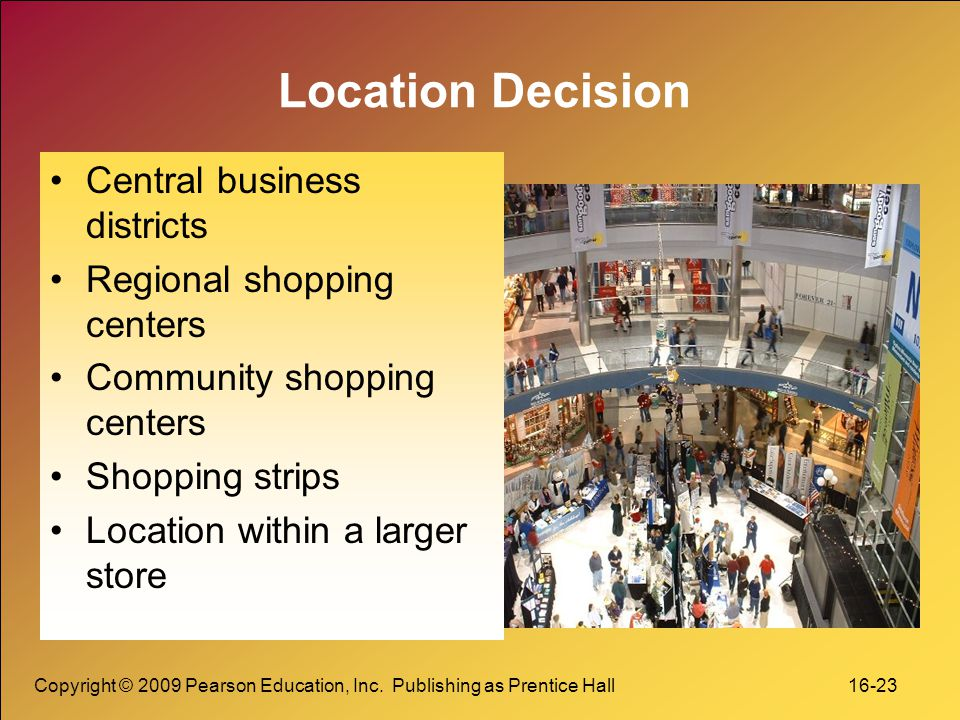Location Decision Central business districts Regional shopping centers