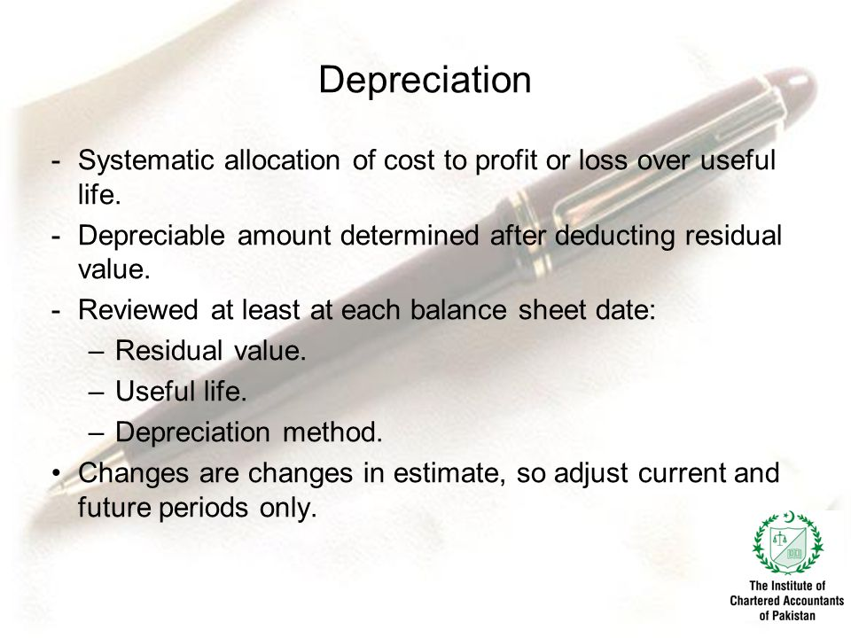Depreciation Systematic allocation of cost to profit or loss over useful life. Depreciable amount determined after deducting residual value.