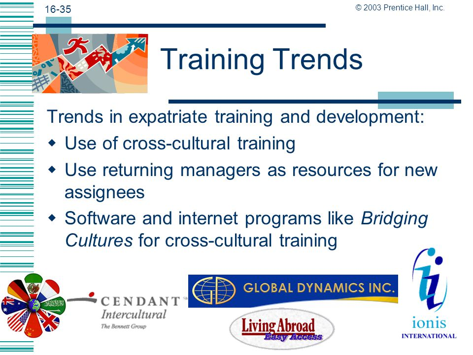 Training Trends Trends in expatriate training and development: