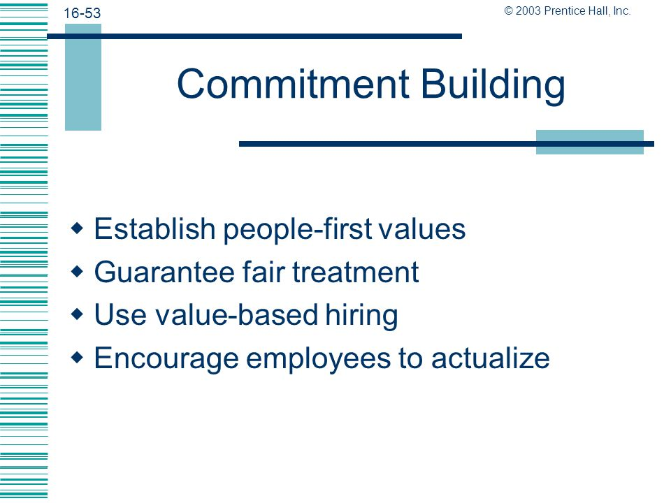 Commitment Building Establish people-first values