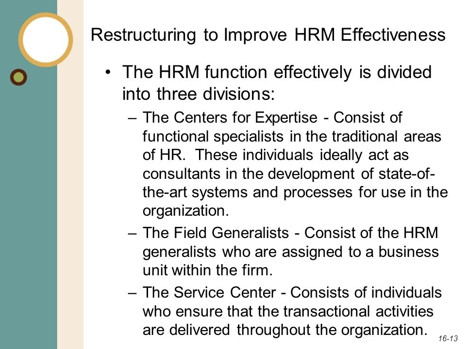 Restructuring to Improve HRM Effectiveness