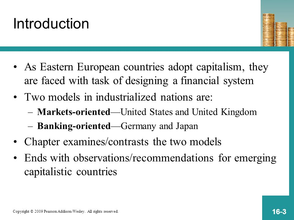 Introduction As Eastern European countries adopt capitalism, they are faced with task of designing a financial system.