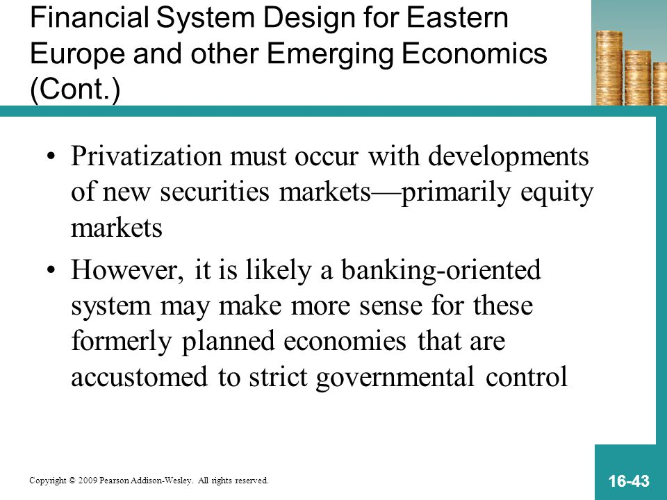 Financial System Design for Eastern Europe and other Emerging Economics (Cont.)