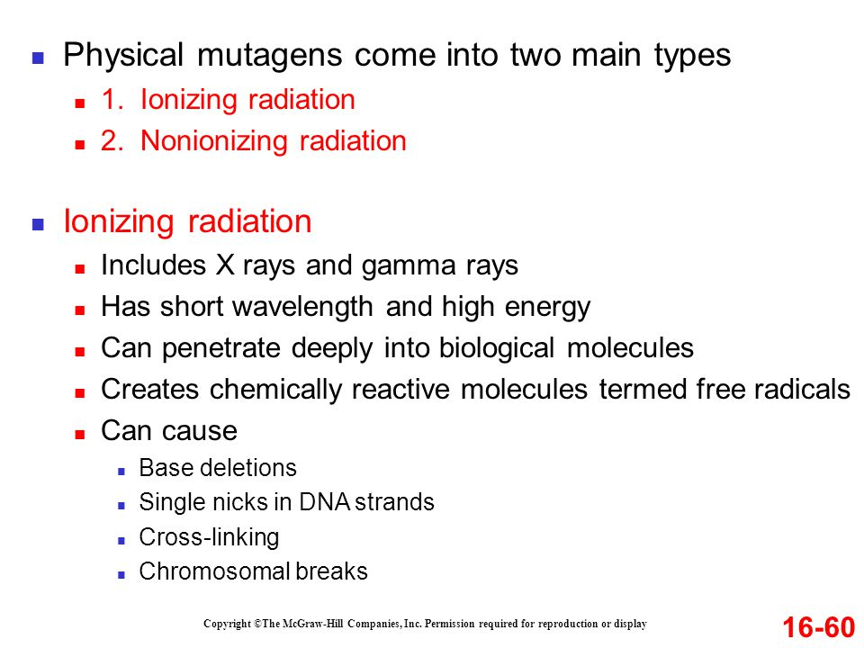 Physical mutagens come into two main types