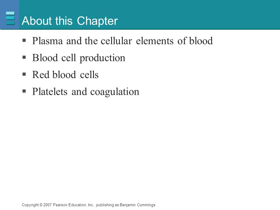 About this Chapter Plasma and the cellular elements of blood