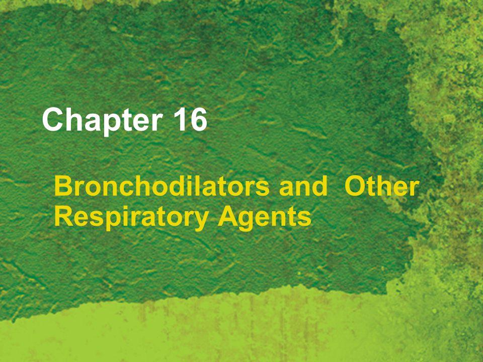Bronchodilators and Other Respiratory Agents