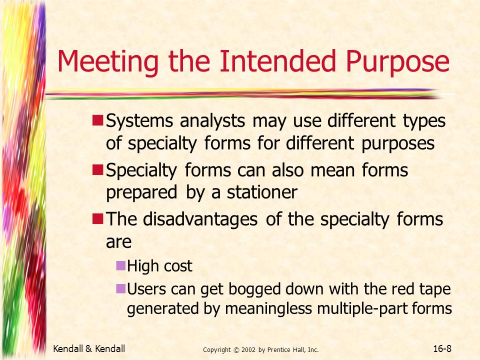 Meeting the Intended Purpose