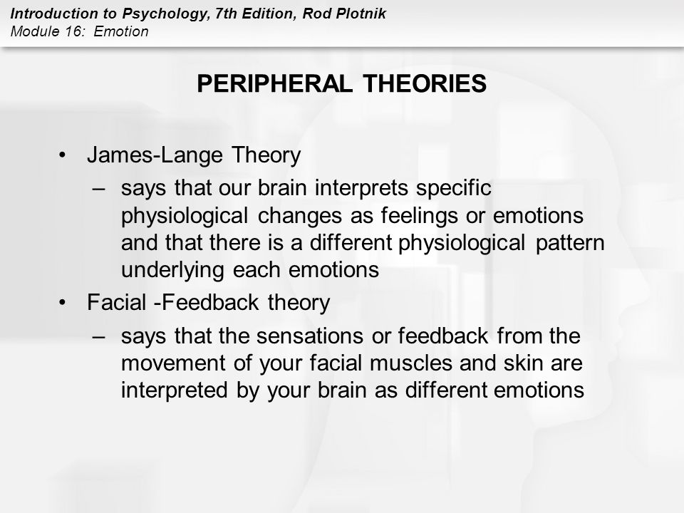 PERIPHERAL THEORIES James-Lange Theory