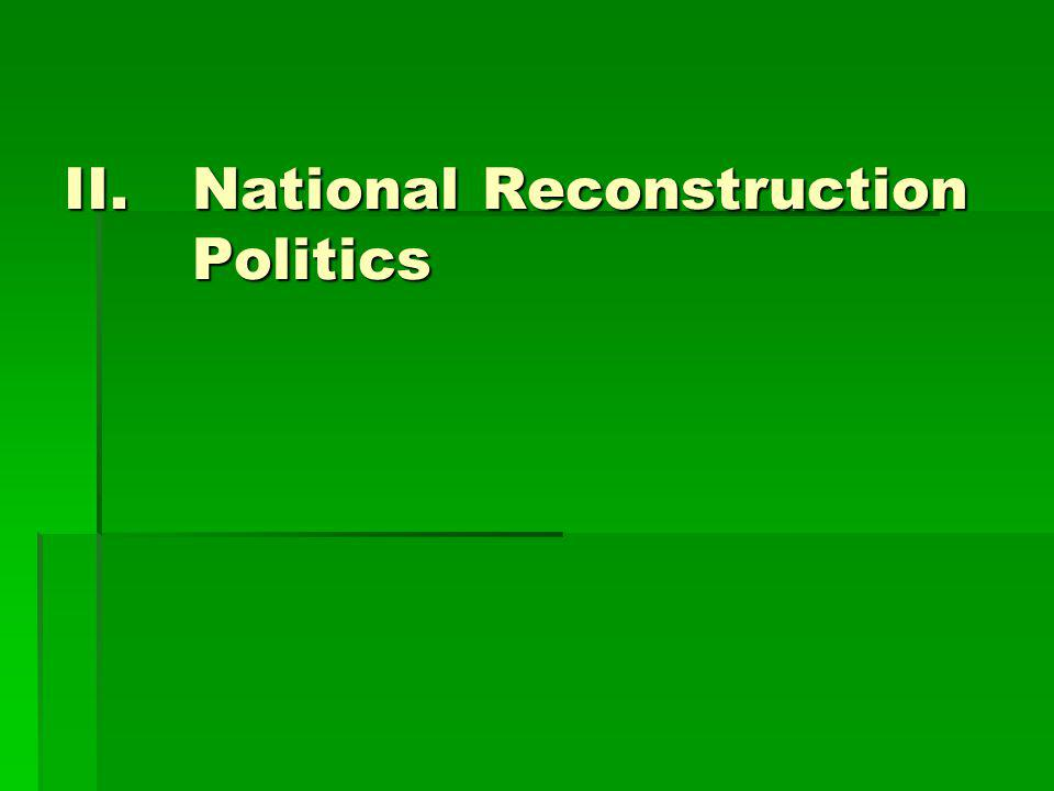 National Reconstruction Politics