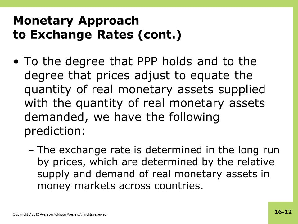 Monetary Approach to Exchange Rates (cont.)