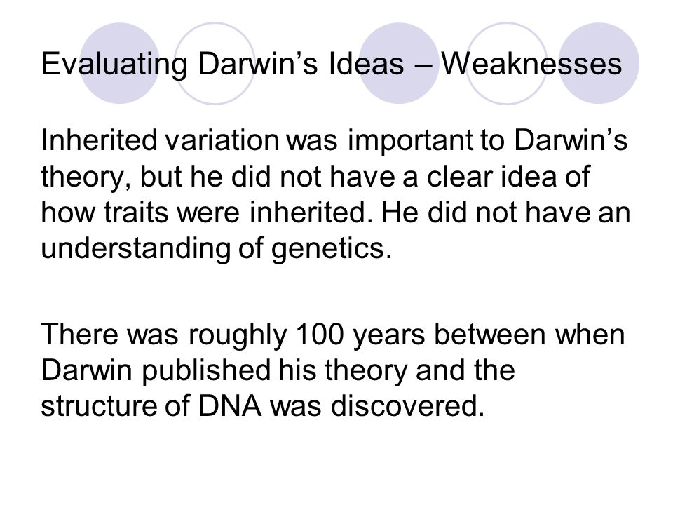 Evaluating Darwin's Ideas – Weaknesses