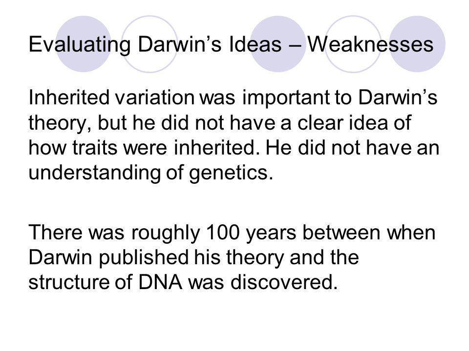 Evaluating Darwin's Ideas – Weaknesses