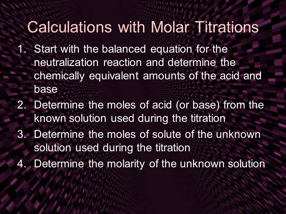 Calculations with Molar Titrations