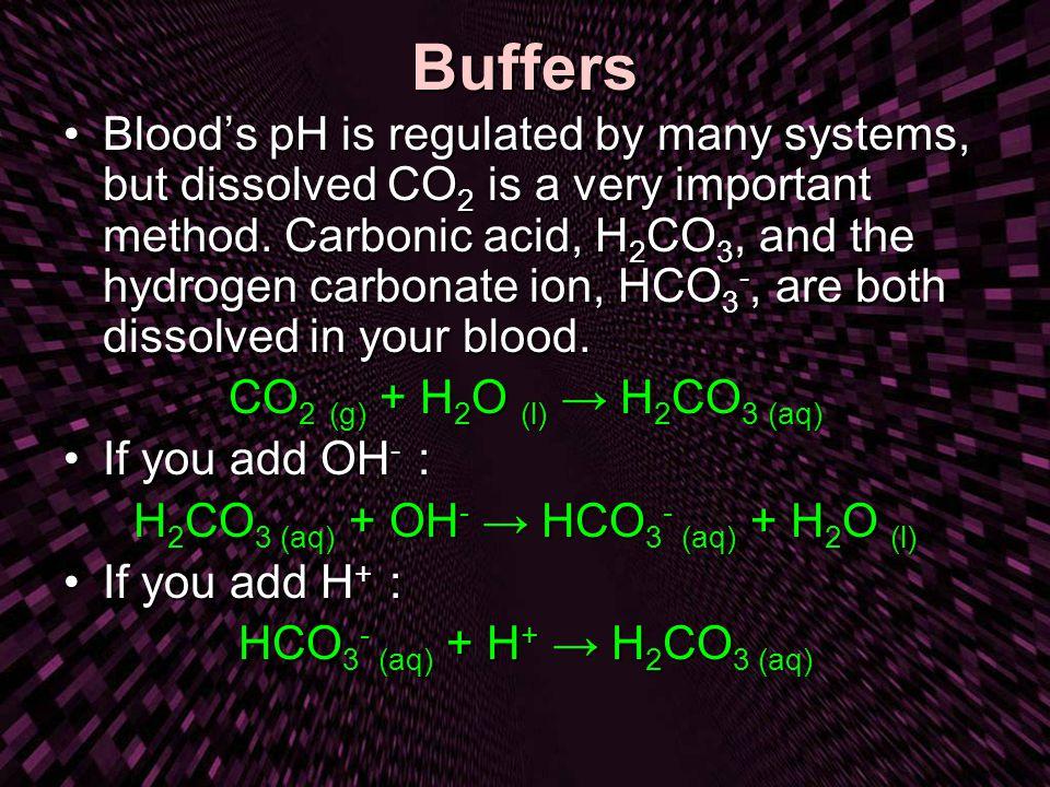 H2CO3 (aq) + OH- → HCO3- (aq) + H2O (l)