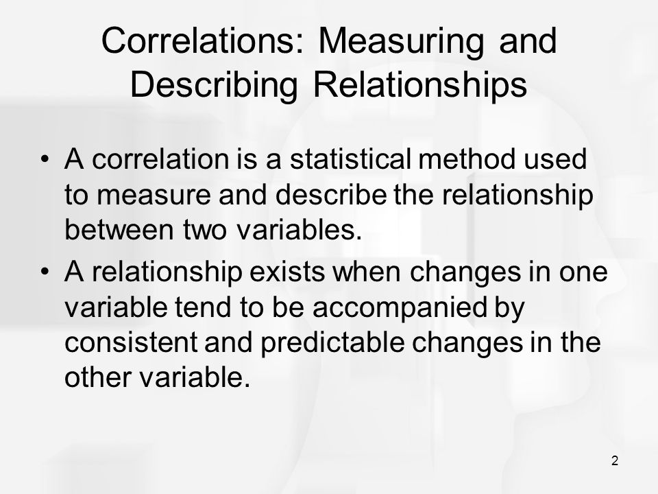 Correlations: Measuring and Describing Relationships