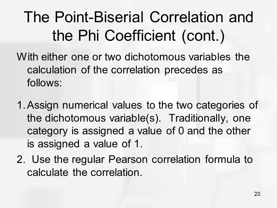 The Point-Biserial Correlation and the Phi Coefficient (cont.)
