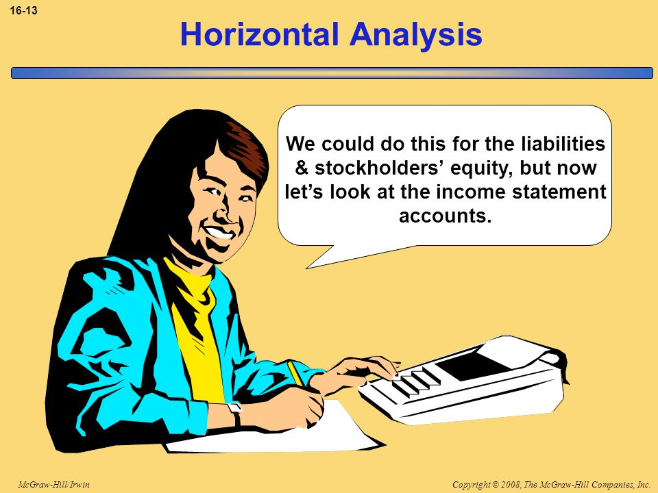 3-13 Horizontal Analysis. We could do this for the liabilities & stockholders' equity, but now let's look at the income statement accounts.
