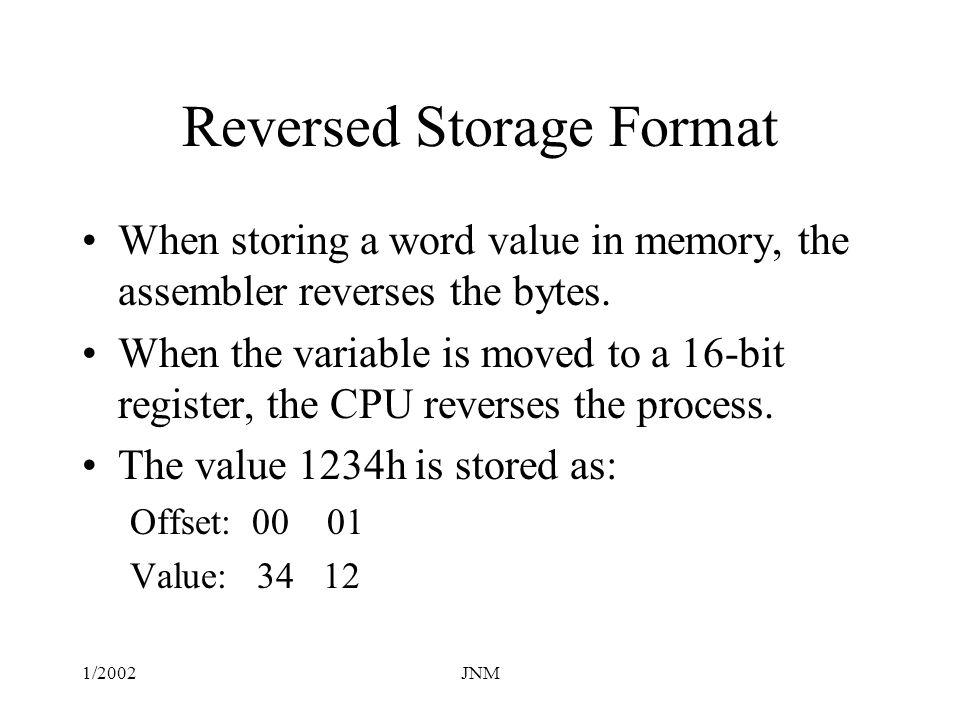 Reversed Storage Format