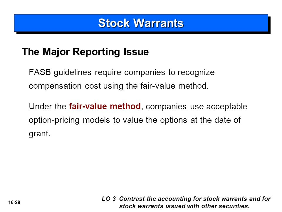 Stock Warrants The Major Reporting Issue