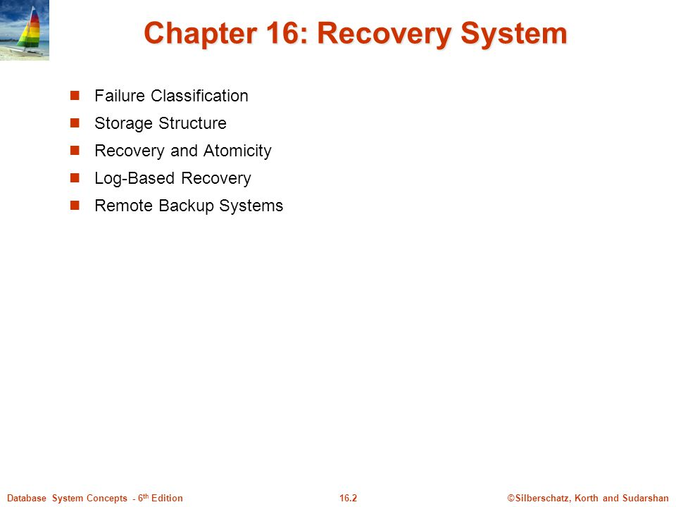 Chapter 16: Recovery System