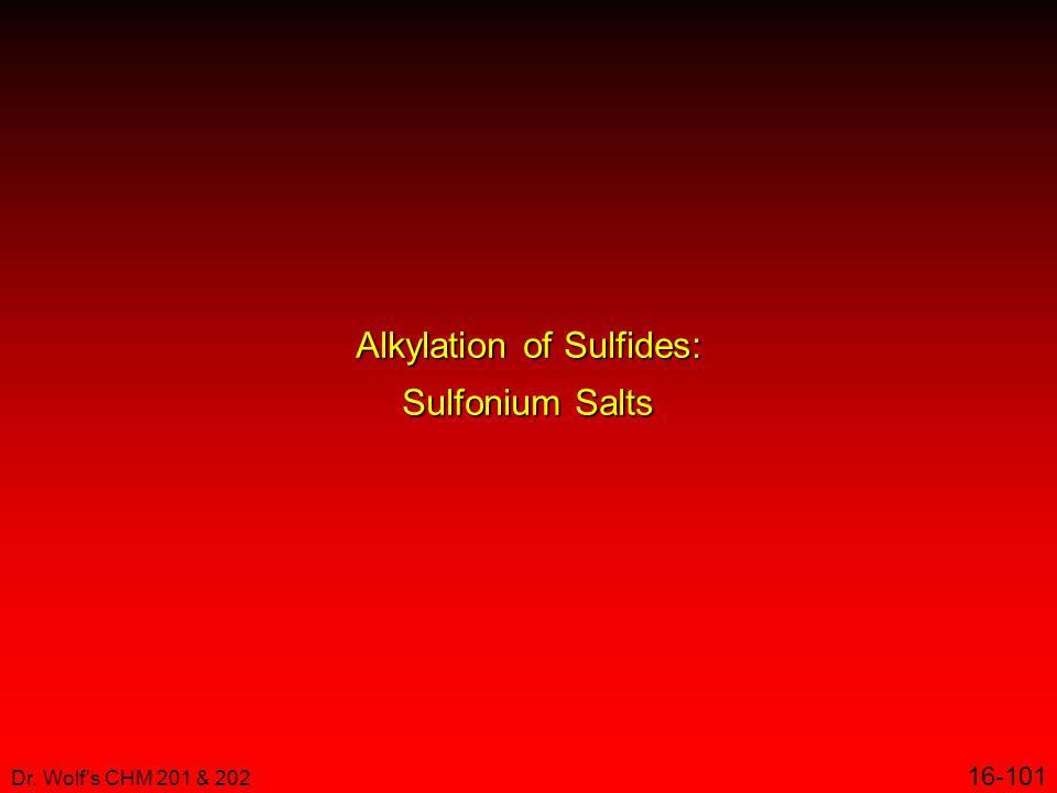 Alkylation of Sulfides: Sulfonium Salts
