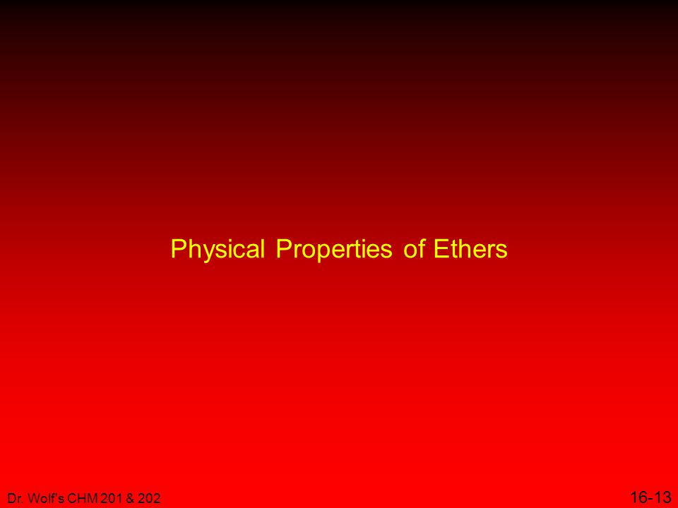 Physical Properties of Ethers