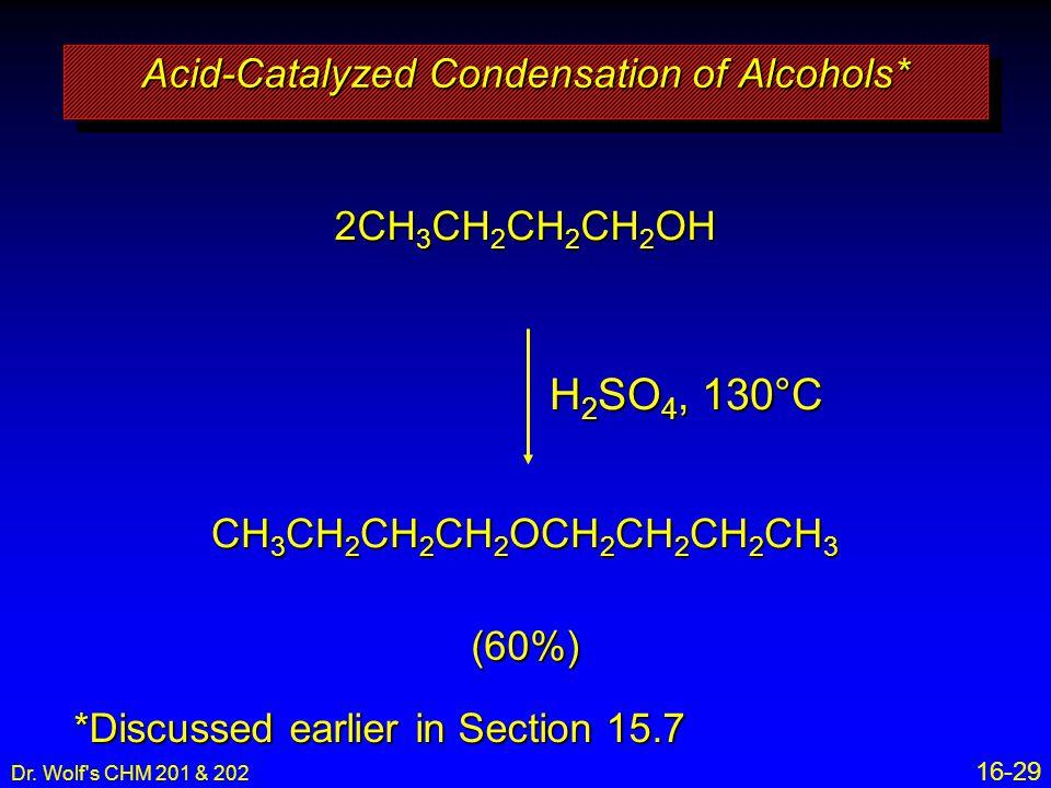 Acid-Catalyzed Condensation of Alcohols*