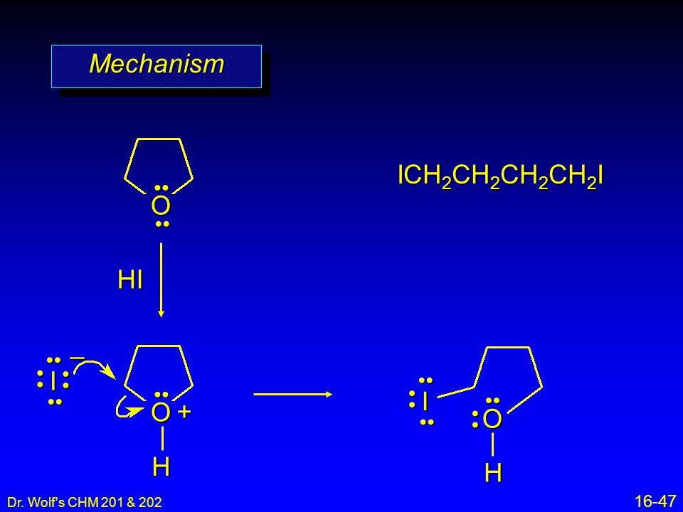 Mechanism ICH2CH2CH2CH2I O HI – I I + O O H H •• •• •• •• • • •• ••