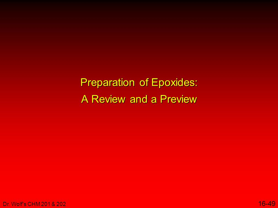 Preparation of Epoxides: A Review and a Preview