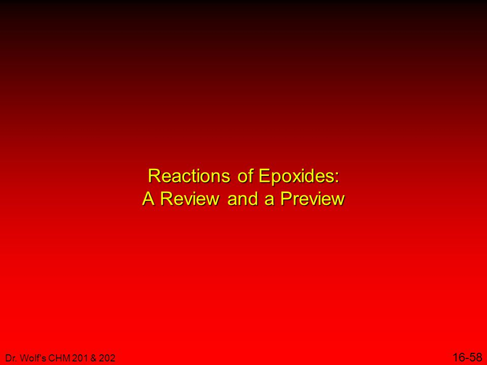 Reactions of Epoxides: A Review and a Preview