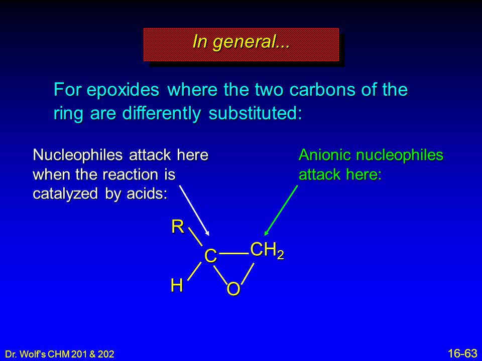 In general... For epoxides where the two carbons of the ring are differently substituted: