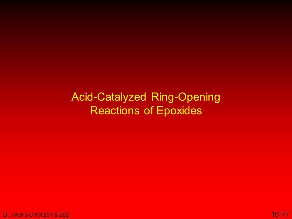 Acid-Catalyzed Ring-Opening Reactions of Epoxides
