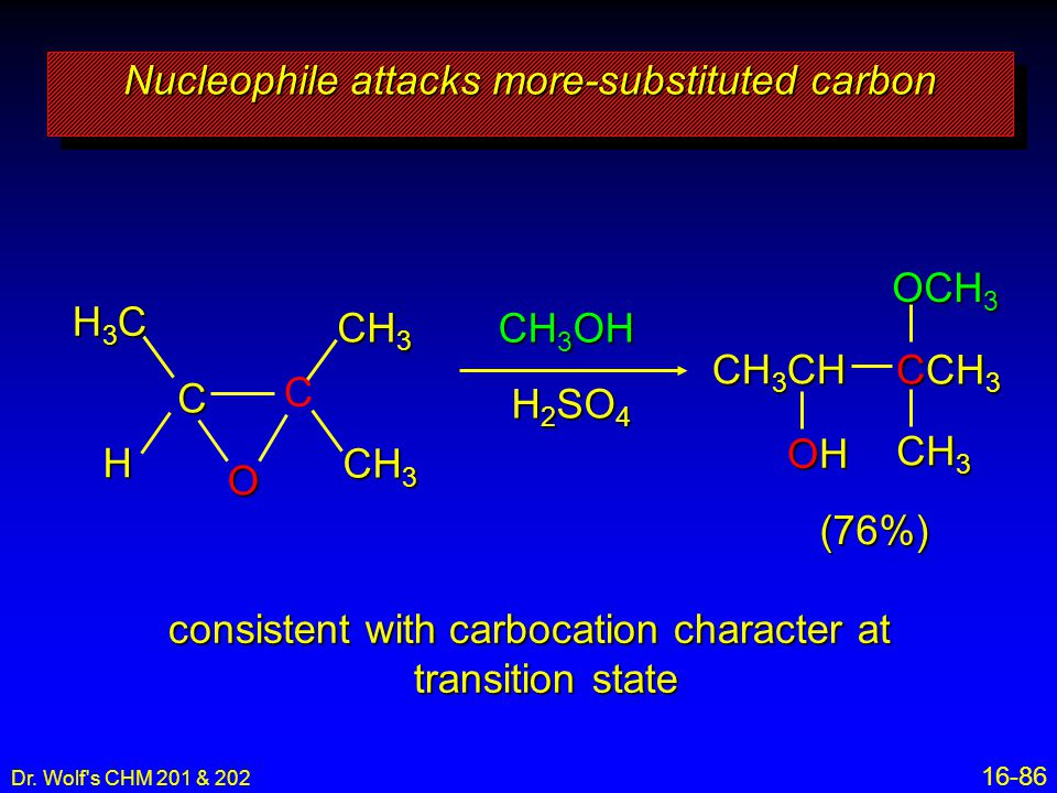 Nucleophile attacks more-substituted carbon