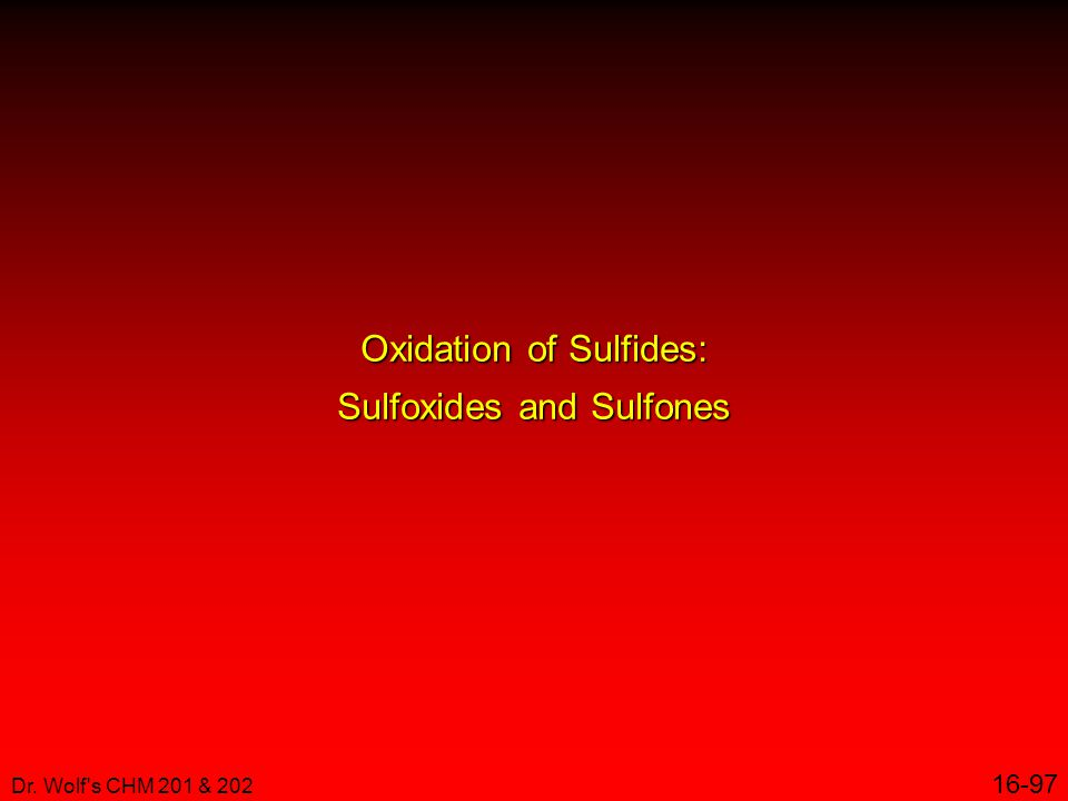 Oxidation of Sulfides: Sulfoxides and Sulfones