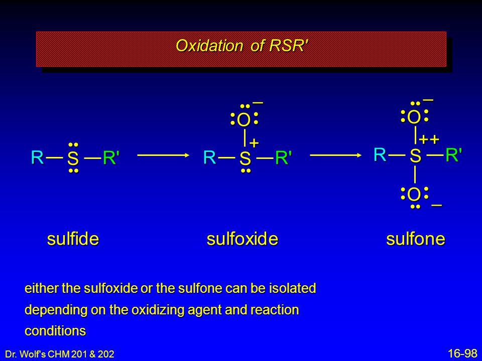 R S R O – + O – ++ R S R R S R O – sulfide sulfoxide sulfone