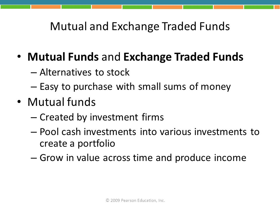 Mutual and Exchange Traded Funds