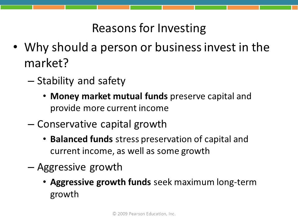 Why should a person or business invest in the market