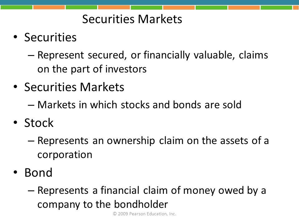 Securities Markets Securities Securities Markets Stock Bond