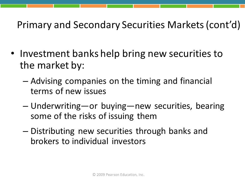 Primary and Secondary Securities Markets (cont'd)