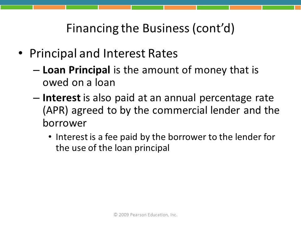 Financing the Business (cont'd)