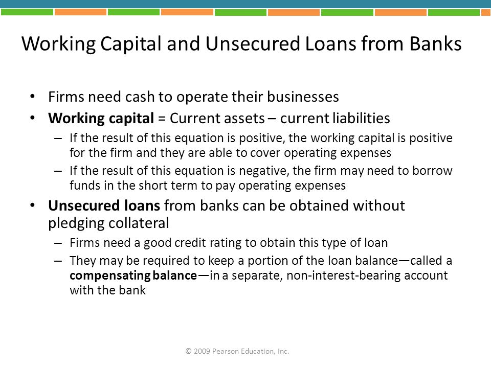 Working Capital and Unsecured Loans from Banks