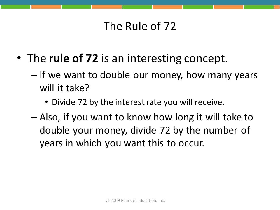 The rule of 72 is an interesting concept.