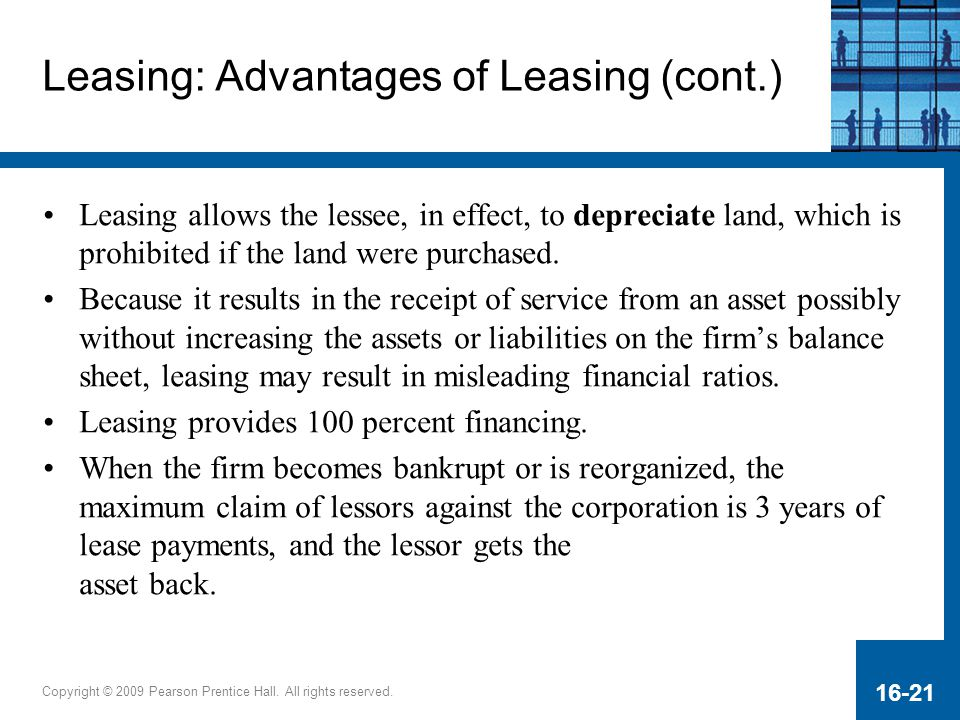 Leasing: Advantages of Leasing (cont.)