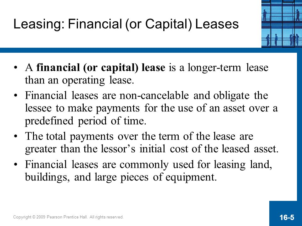 Leasing: Financial (or Capital) Leases