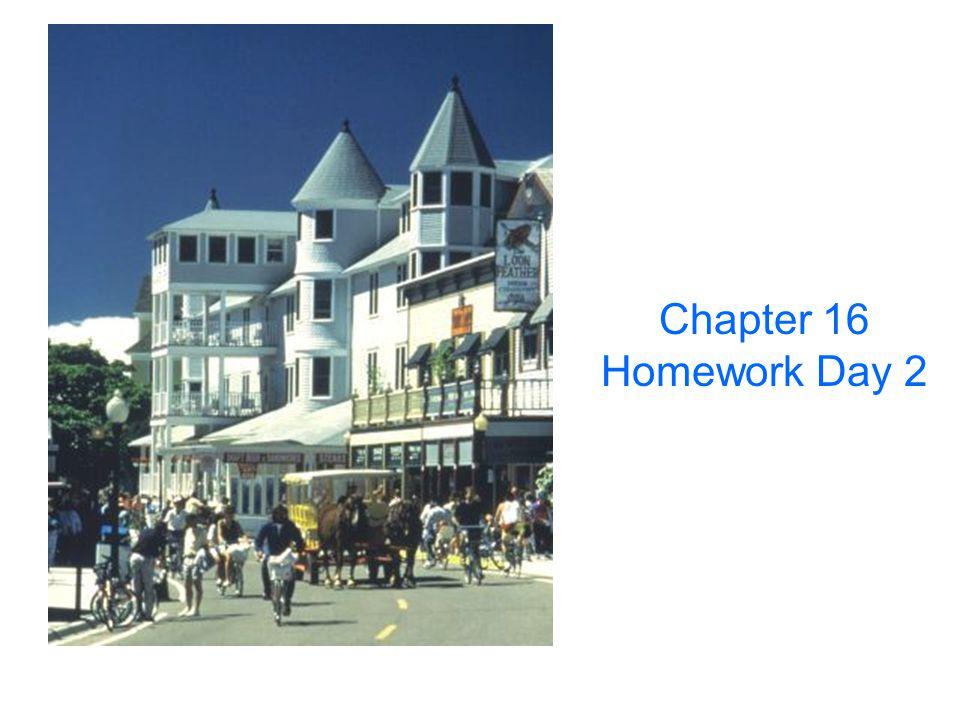 Chapter 16 Homework Day 2