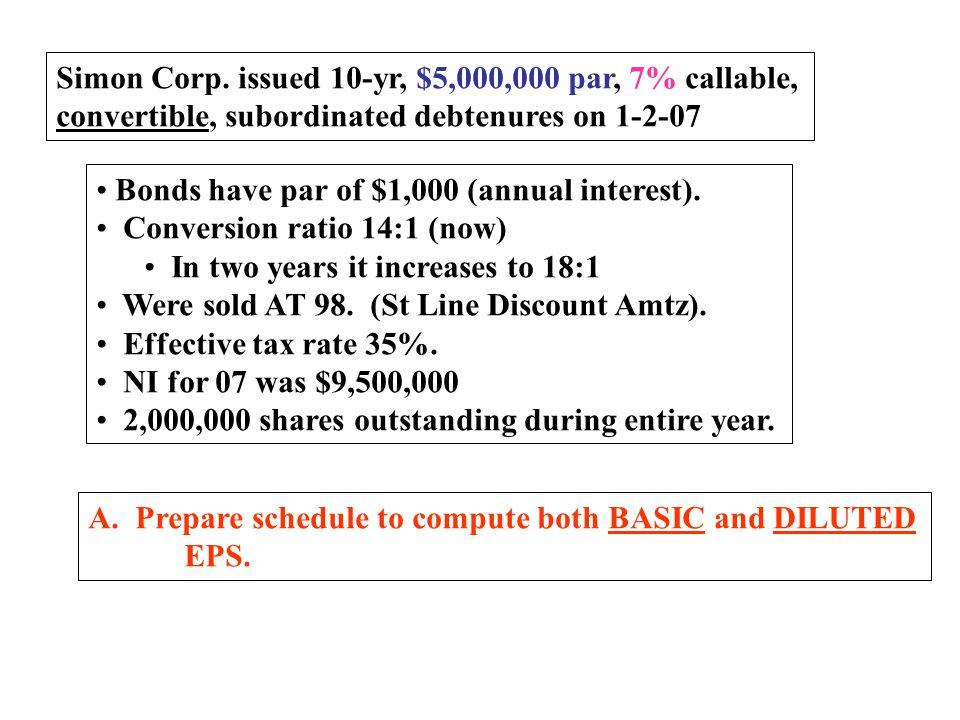 Simon Corp. issued 10-yr, $5,000,000 par, 7% callable,