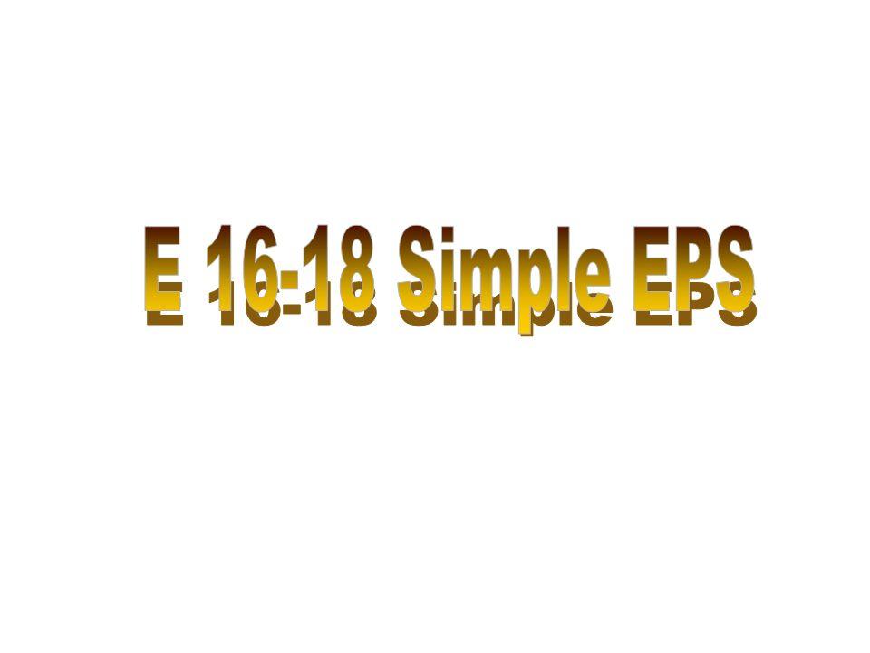 E 16-18 Simple EPS