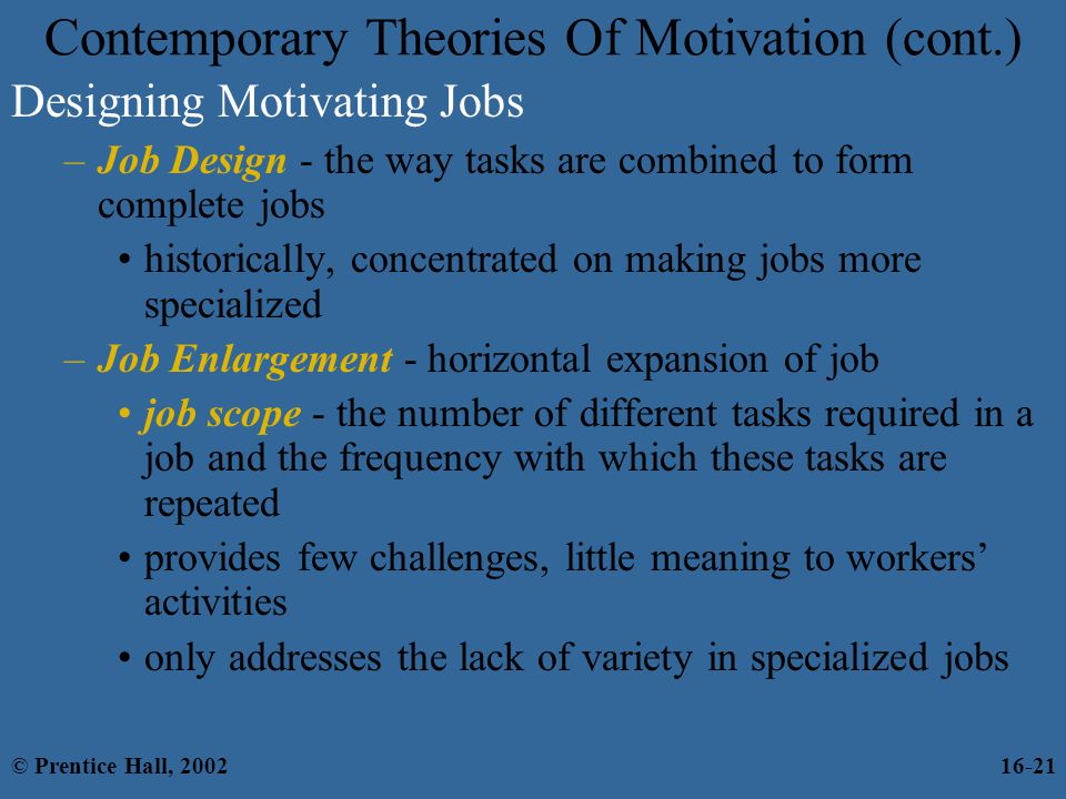 contemporary views on motivation and theories Motivation theories explain how to influence one's direction to behavior that  allows controlling and guiding employees actions early and modern theories of.