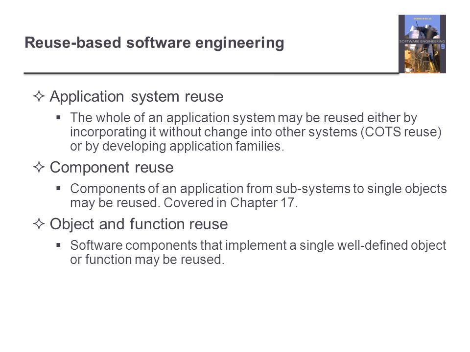 Reuse-based software engineering